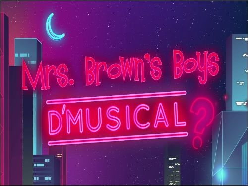 Mrs Brown's Boys D'Musical in Leeds